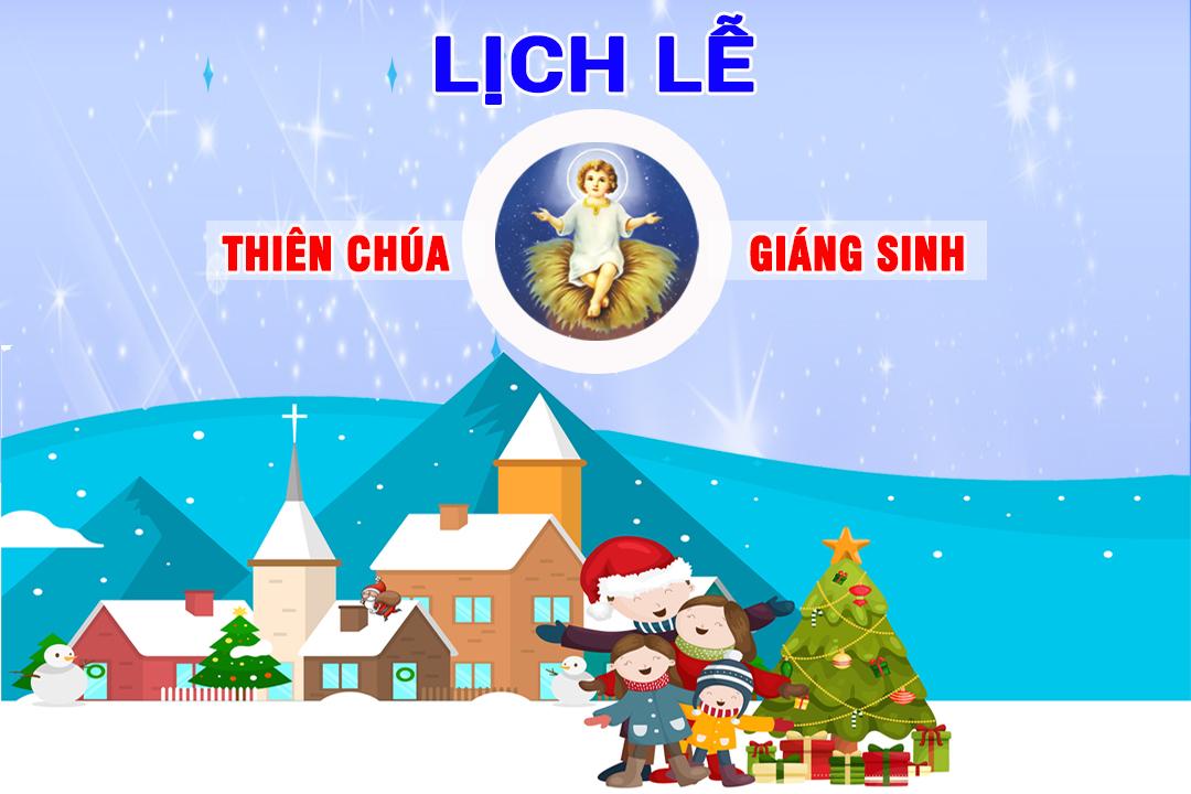 Lịch lễ Thiên Chúa Giáng Sinh 2017