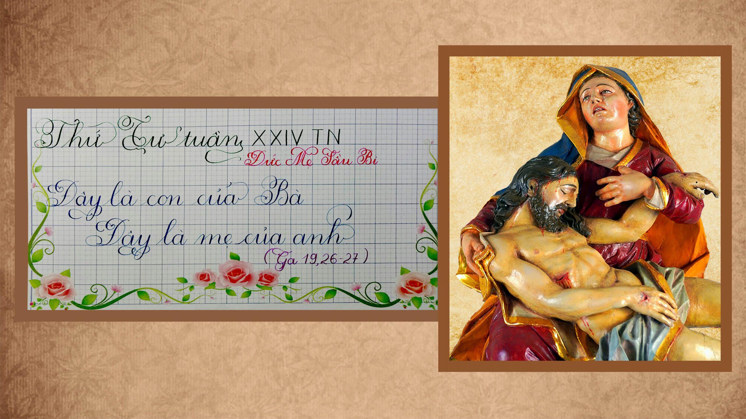 Suy Niệm Lời Chúa – Thứ Tư Tuần XXIV TN – Đức Mẹ Sầu Bi