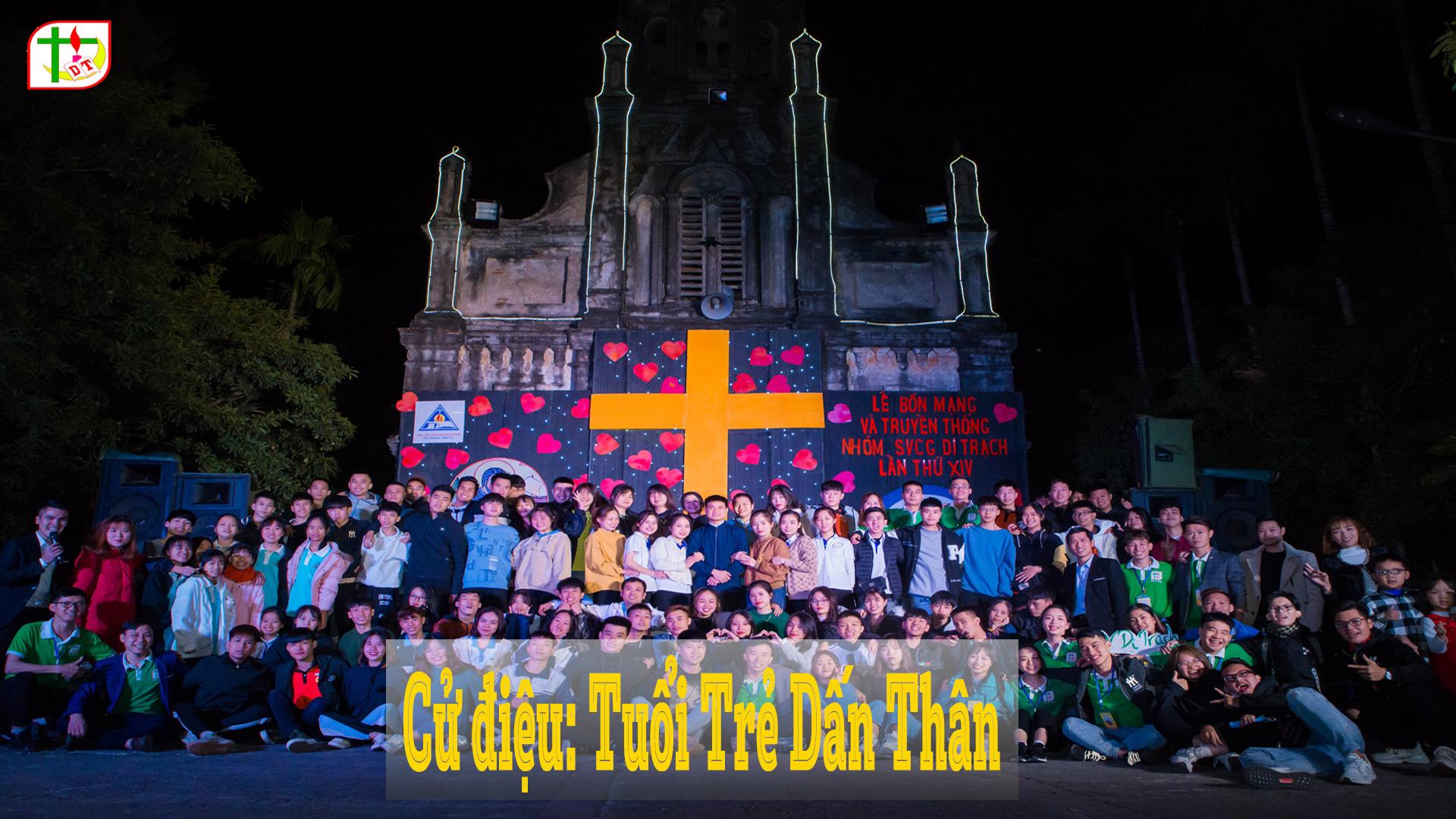 Cử điệu Công Giáo: TUỔI TRẺ DẤN THÂN – SVCG Di Trạch